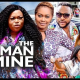 The Man Is Mine Season 7 & 8 [Nollywood Movie]