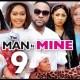 The Man Is Mine Season 9 & 10 [Nollywood Movie]