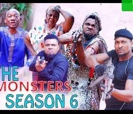 The Monsters Season 5 & 6 [Nollywood Movie]