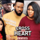 Cross My Heart Season 1 & 2 [Nollywood Movie]