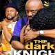 Dark Knight Season 9 & 10 [Nollywood Movie]