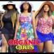 Organic Girls Season 1 & 2 [Nollywood Movie]