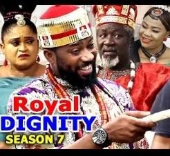 Royal Dignity Season 7 & 8 [Nollywood Movie]