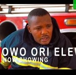 Owo Ori Elewon [Yoruba Movie]