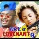 Ark Of Covenant Season 9 & 10 [Nollywood Movie]
