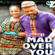 Mad Over You Season 3 & 4 [Nollywood Movie]