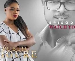 Public Figure Episode 9 [Nollywood Movie]