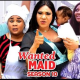 Wanted Maid Season 9 & 10 [Nollywood Movie]