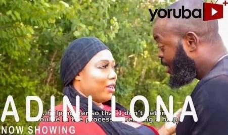 Adini Lona [Yoruba Movie]