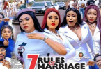 7 Rules Of Marriage Season 3 & 4 [Nollywood Movie]
