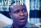Aiye Jin [Yoruba Movie]