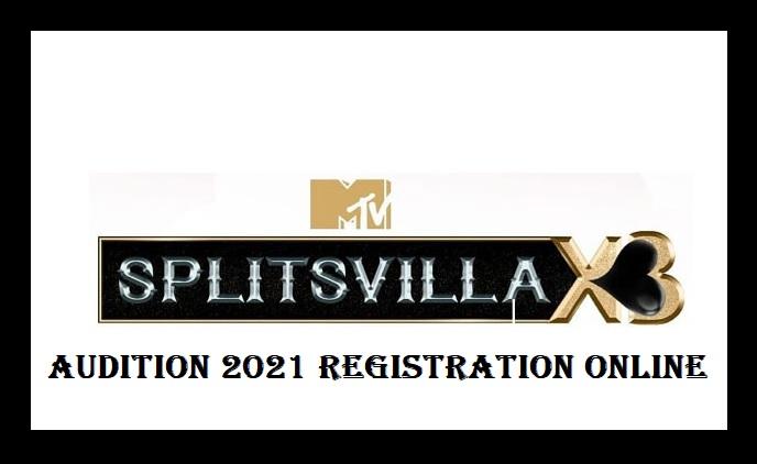 MTV Splitsvilla Audition, Registration, Apply Online