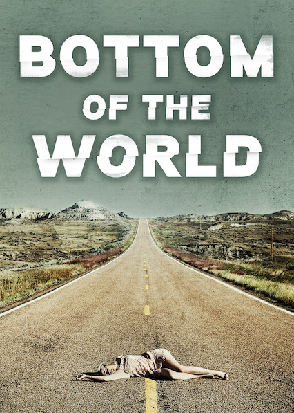 Bottom of the World on Netflix USA