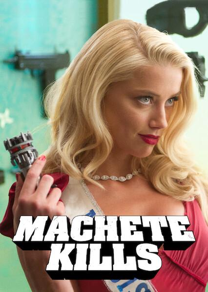 Machete Kills on Netflix USA