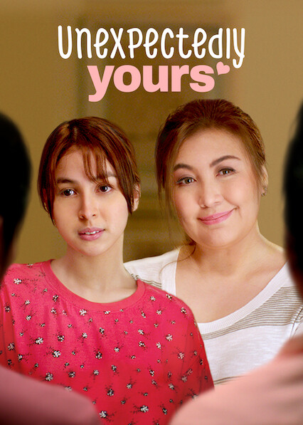 Unexpectedly Yours on Netflix USA