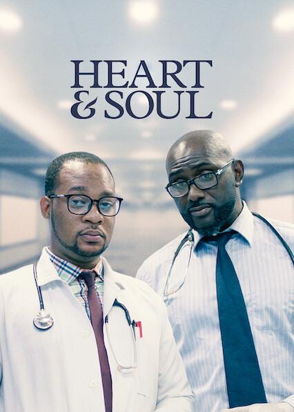 Heart & Soul on Netflix USA