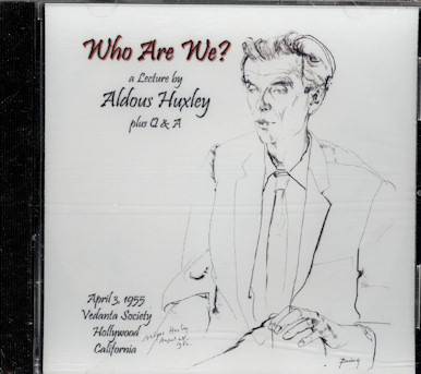 "Even Aldous Huxley had the ""Who are We?"" obsession going on"