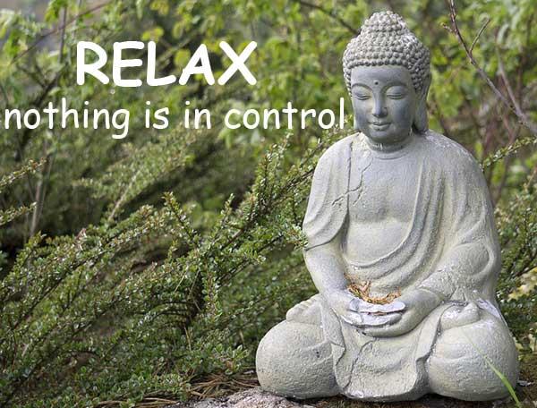 佛 buddha relax 放輕鬆 nothing is in control