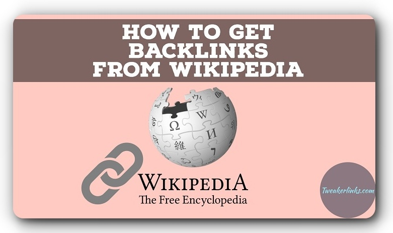 How To Get Wikipedia Backlinks Within 15 Minutes In Genuine Way