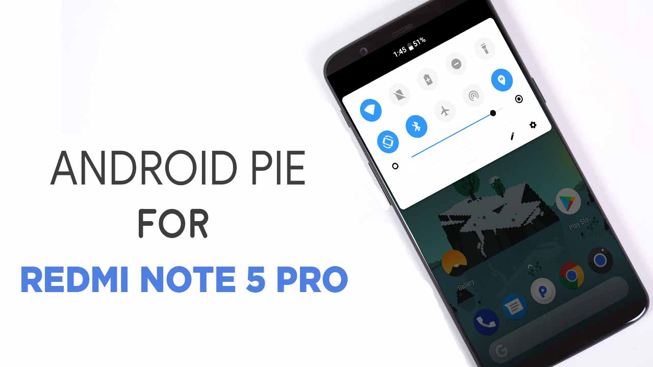 Android Pie: Android 9 Pie Download For Redmi Note 5