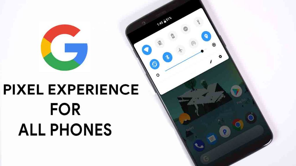 Download Pixel Experience 9 Pie Rom For Android Phones – TweakGuy