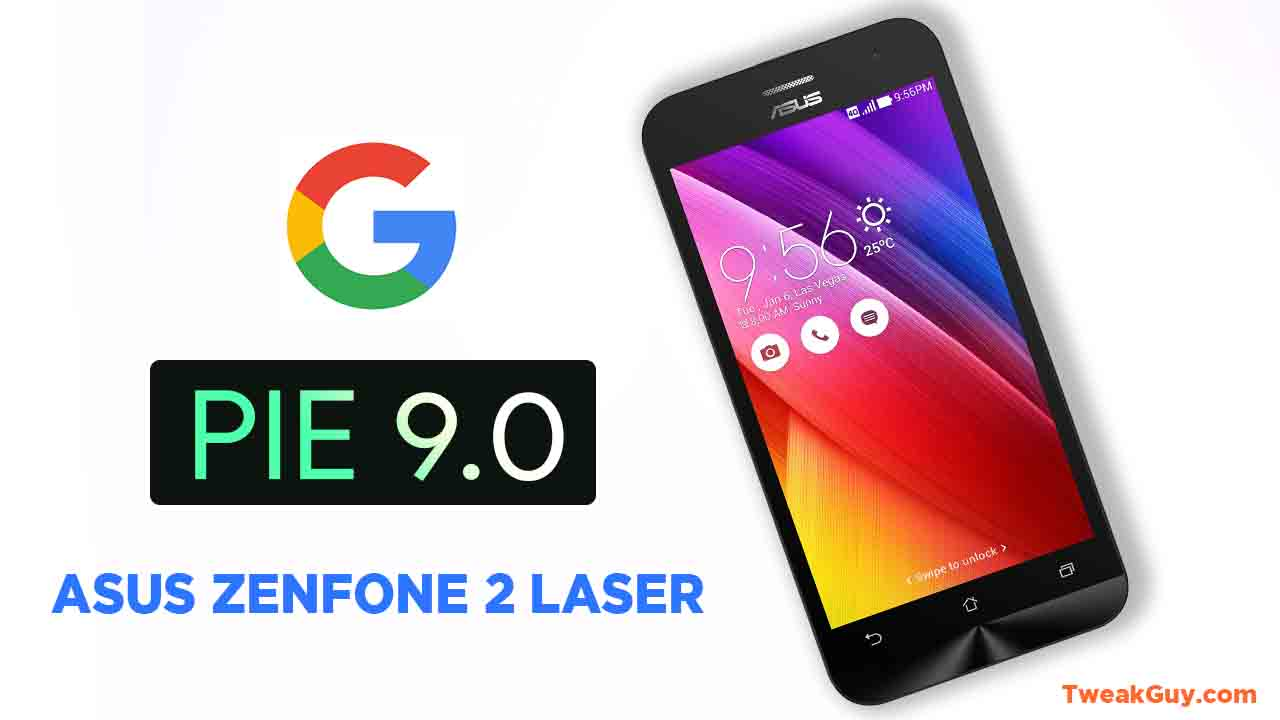 Asus Zenfone 2 Laser Android 9 Pie Install With Lineage Os 16