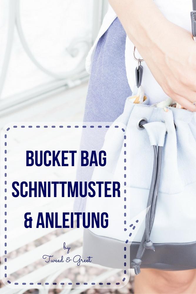 Bucket Bag Anleitung by Tweed & Greet