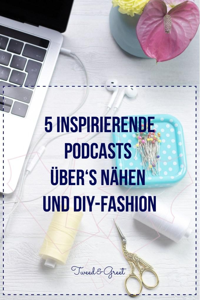 5 Podcasts über's Nähen und DIY Fashion