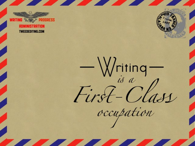 Writing Is a First-Class Occupation