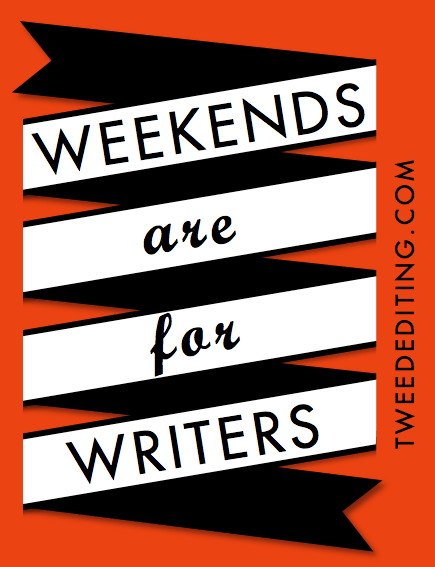 Weekends Are for Writers
