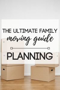 The Ultimate Family Moving Guide | Planning