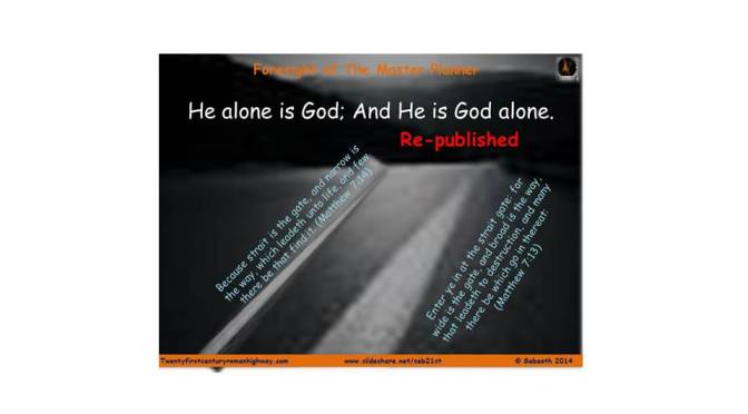 He alone is God; And He is God alone. Part 2