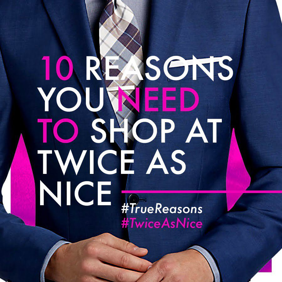 10 Reasons you need to shop at Twice as Nice 1