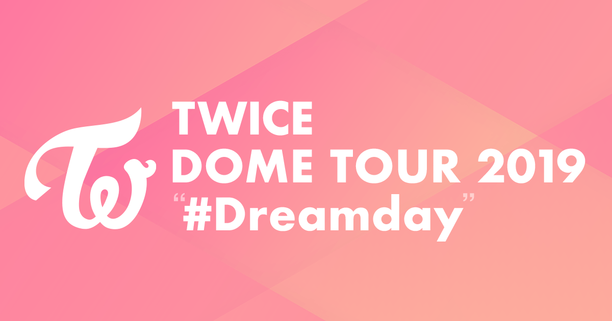 Image result for TWICE SHOW IN JAPAN DREAMDAY