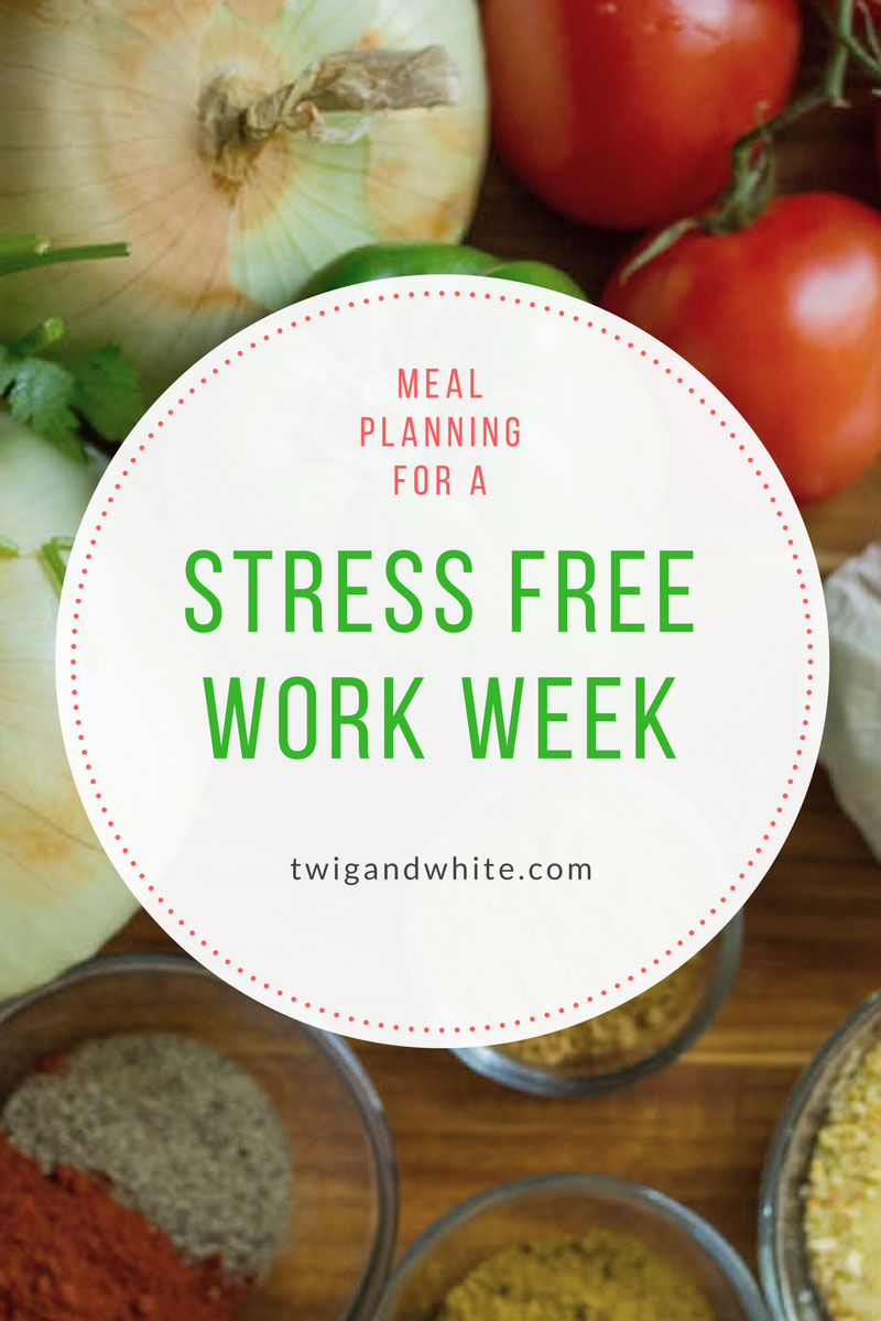 meal-planning-for-a-stress-free-work-week