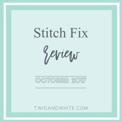 Stitch Fix Review October 2017