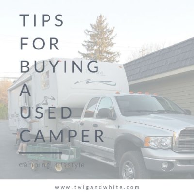 10 Tips for Buying a Used Camper