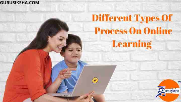 Various Types Of The Online Learning Process