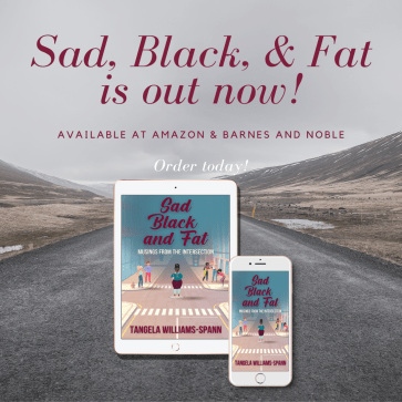 Sad, Black, and Fat was released on August 5th