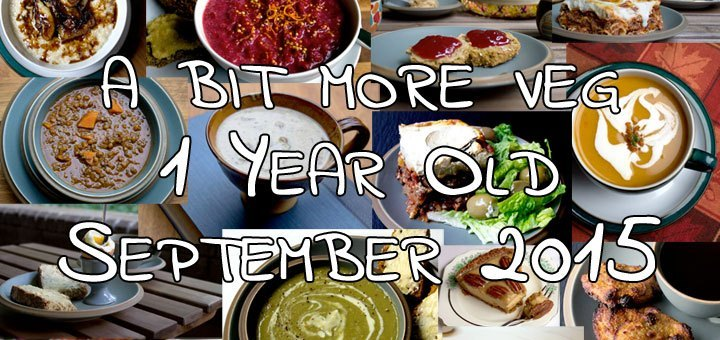 My Favourite Recipes from abitmoreveg Year One