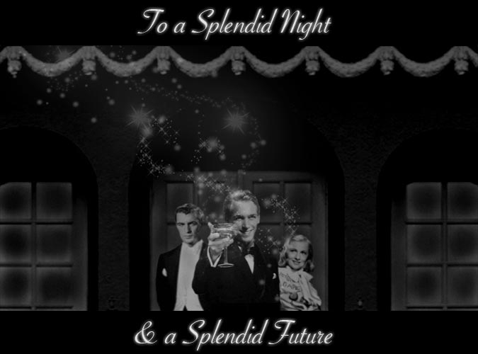To a splenid night and a splendid future
