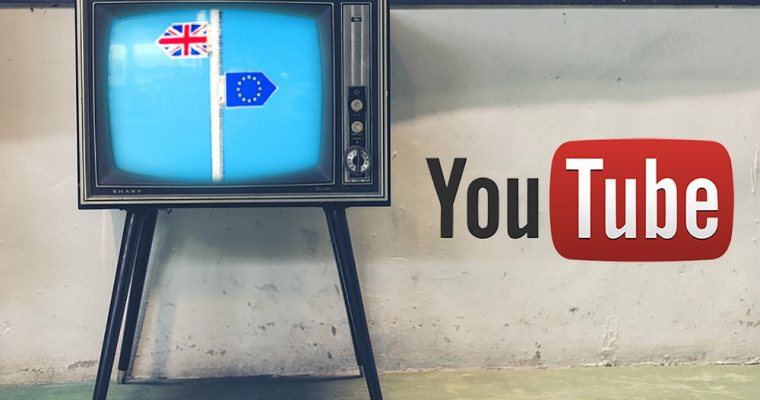 Brexit, the EU and … um … Youtube?