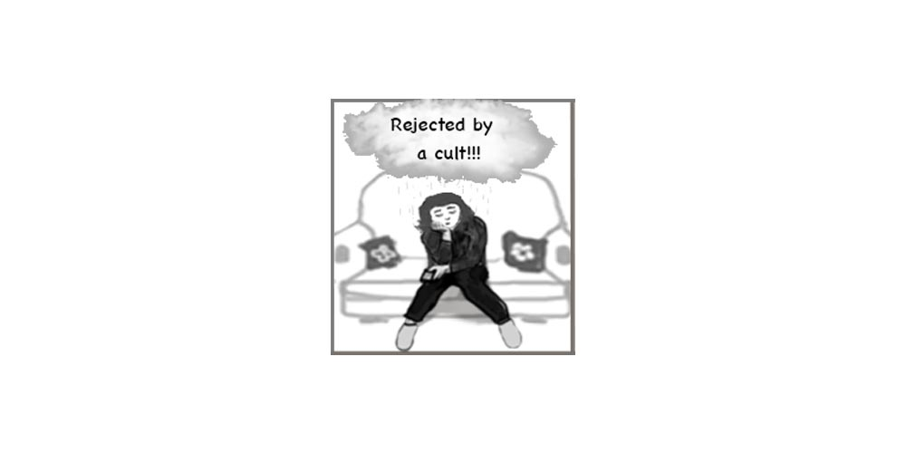 Rejected by a Cult