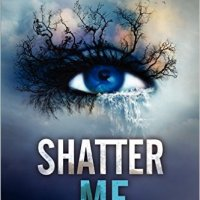 Shatter Me #1 By Tahereh Mafi | Book Review