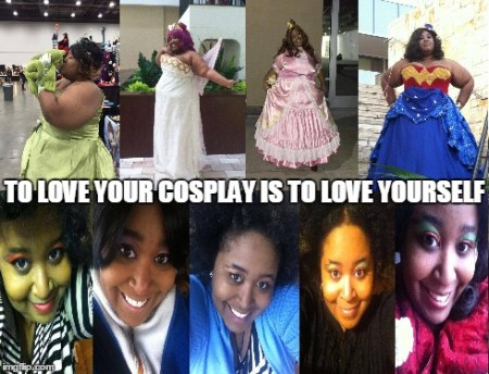 To love your cosplay is to love yourself.