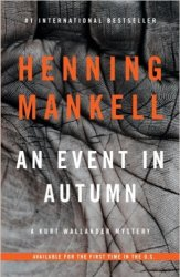 Book cover for the Wallander novel An Event in Autumn
