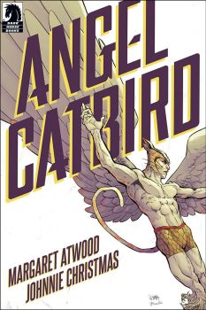 Angel Catbird cover. Title takes up most of the top half of the cover, with the authors's names at the lower left. Both are angled left up to right. A photo of the titular character has his arms and wings spread, wearing only a golden helmet and golden shorts.