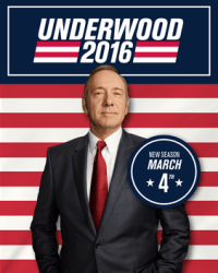 Promo poster for House of Cards season 4, featuring Kevin Spacey as Frank Underwood and the text UNDERWOOD 2016