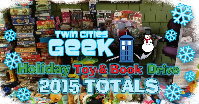 Twin Cities Geek 2015 Holiday Toy and Book Drive Totals