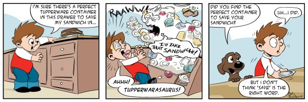 image is a three panel comic of a little boy opening a drawer looking for tupperware when a big monster shows up and attacks the little boy